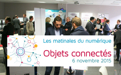 1st edition of the Digital morning dedicated to Connected Objects organized by MEDEF November 6, 2015