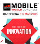 Mobile World Congress 2015, the edge of innovation for the mobile industry – Barcelona